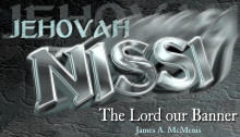 The jehovah names of god christianity 201 for Jehovah nissi