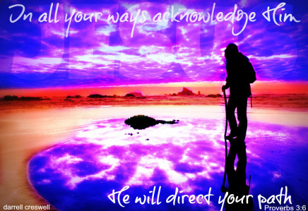 In All Ways Acknowledge Him