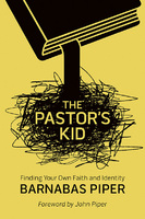 The Pastor's Kid - Barnabas Piper