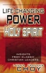 Life Changing Power of the Holy Spirit