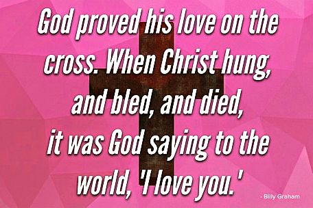 God Proved His Love - Billy Graham