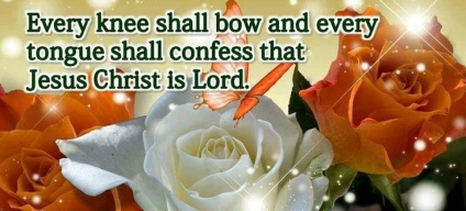 Every Knee Will Bow and Every Tongue Confess