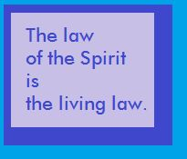 The Law of the Spirit