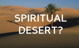 spiritual-desert